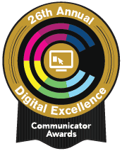 25th Annual Communicator Awards - Digital Excellence