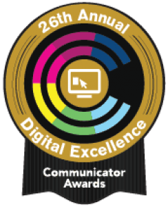 26th Annual Communicator Awards - Digital Excellence